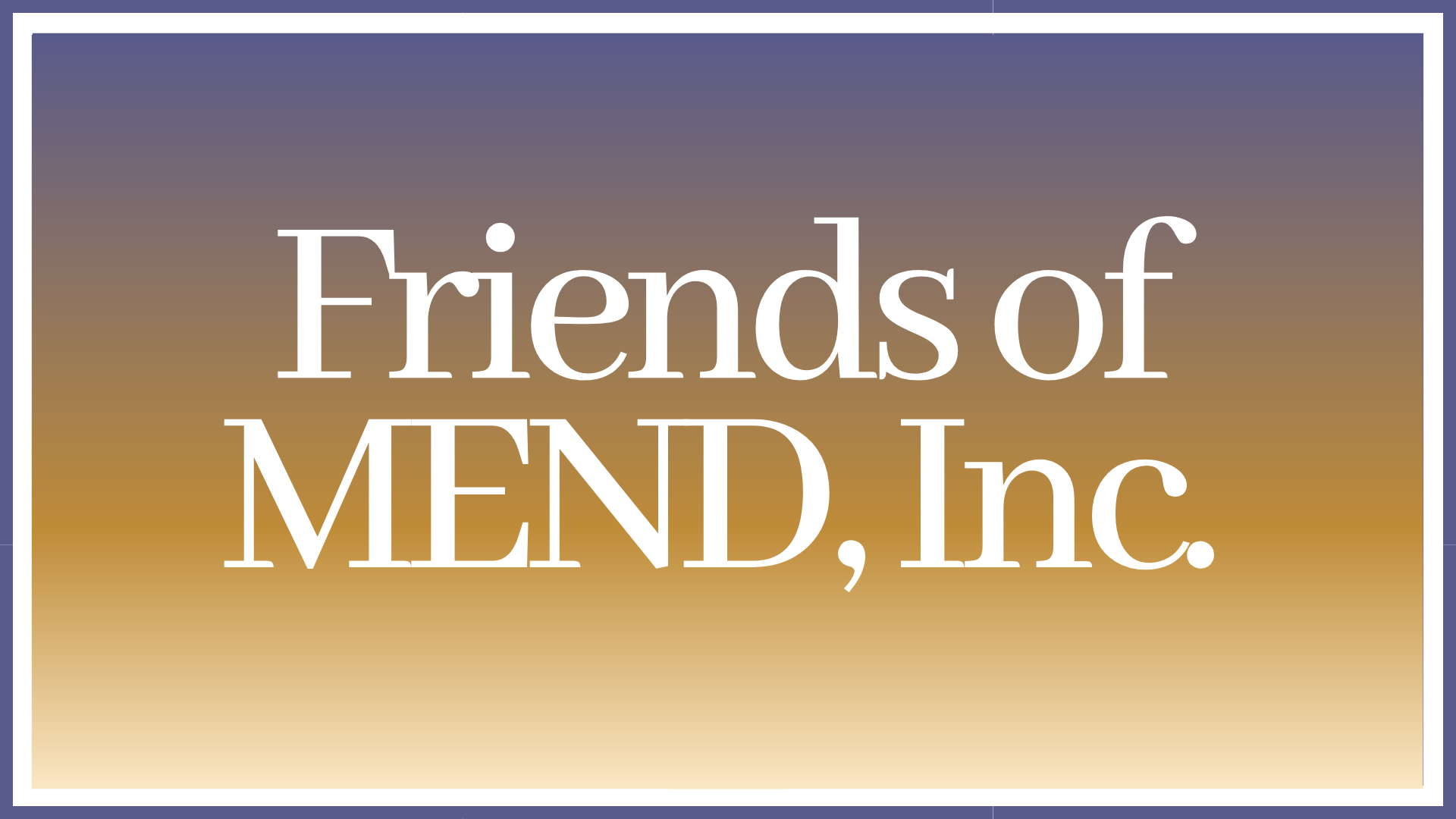 "Who Are The ""Friends of MEND?"""